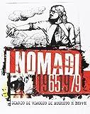 I Nomadi 1965/1979 - Diario di Viaggio di Augusto e Beppe (8 CD) (Super Deluxe Edition) (Audio CD)