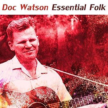 Doc Watson - Essential Folk