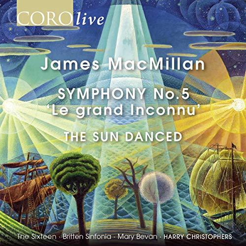 MacMillan: Symphony 5 [Mary Bevan; The Sixteen; The Genesis Sixteen; Britten Sinfonia; Harry Christophers] [Coro: COR16179]