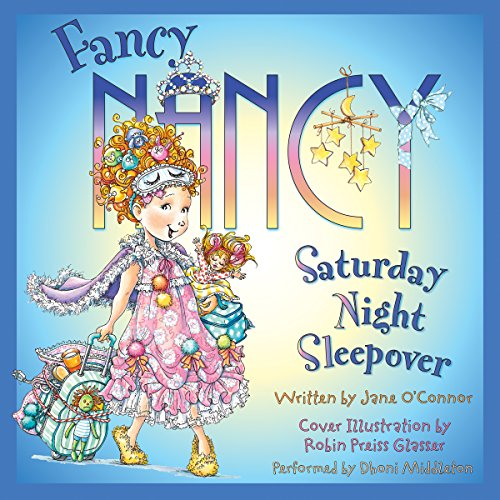 Fancy Nancy: Saturday Night Sleepover audiobook cover art