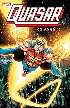 Quasar Classic Vol. 1 (Quasar (1989-1994)) by [Mark Gruenwald, Paul Ryan, Danny Bulanadi, Mike Manley, Mark Bagley]