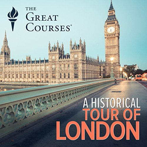 A Historical Tour of London audiobook cover art