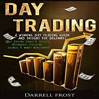 Day Trading: A Winning Day Trading Guide and Insight for Beginners  audiobook cover art