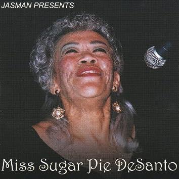 Jasman Presents: Miss Sugar Pie Desanto
