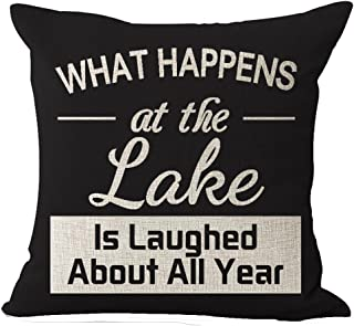 Best Gift Funny Inspirational Sayings What Happens At The Lake Is Laughed About All Year Black Background Cotton Linen Dec...