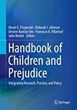 Handbook of Children and Prejudice: Integrating Research, Practice, and Policy
