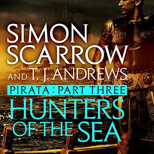 Hunters of the Sea     Roman Pirata, Book 3              De :                                                                                                                                 Simon Scarrow                               Lu par :                                                                                                                                 Jonathan Keeble                      Durée : Indisponible     Pas de notations     Global 0,0