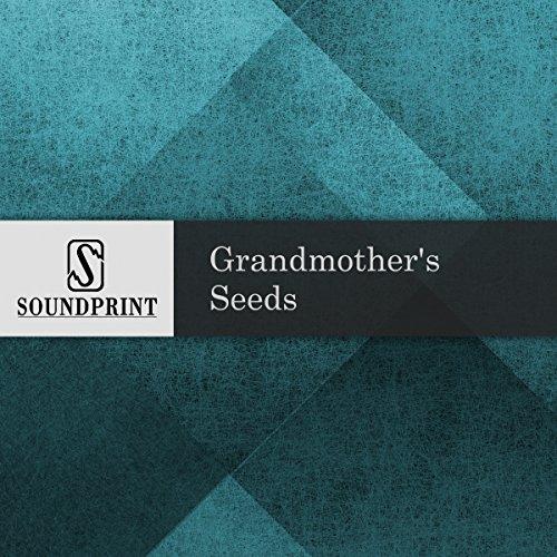 Grandmother's Seeds audiobook cover art