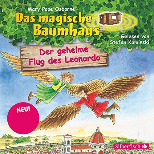 Der geheime Flug des Leonardo (Das magische Baumhaus 36) audiobook cover art