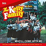 Songtexte von The Kelly Family - Who'll Come With Me