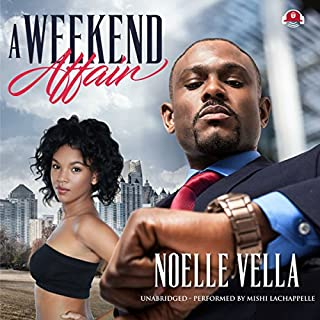 A Weekend Affair                   Written by:                                                                                                                                 Noelle Vella,                                                                                        Buck 50 Productions                               Narrated by:                                                                                                                                 Mishi LaChappelle                      Length: 7 hrs and 51 mins     1 rating     Overall 3.0