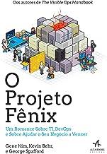 O Projeto Fênix: um Romance Sobre TI, DevOps e Sobre Ajudar o seu Negócio a Vencer