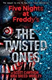 Five Nights At Freddy's. The Twisted Ones: 2