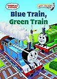 Thomas & Friends: Blue Train, Green Train (Thomas & Friends) (Bright & Early Books(R))