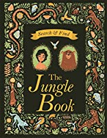 Search and Find The Jungle Book: A Rudyard Kipling Search and Find Book (Search & Find Classics)