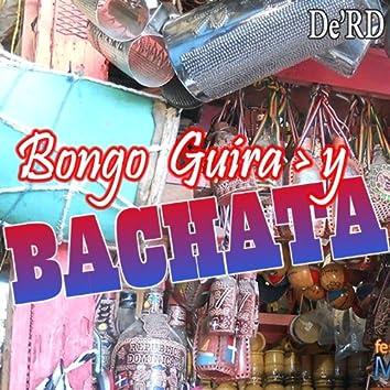 Bongo Guira y Bachata