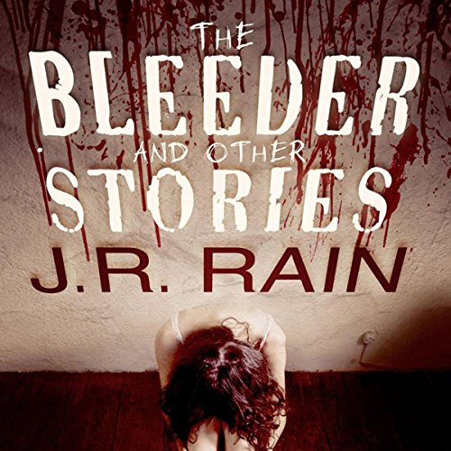 The Bleeder and Other Stories cover art