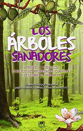 Árboles sanadores (Sokoa) de Gabriel Vázquez Molina (5 sep 2014) Tapa blanda
