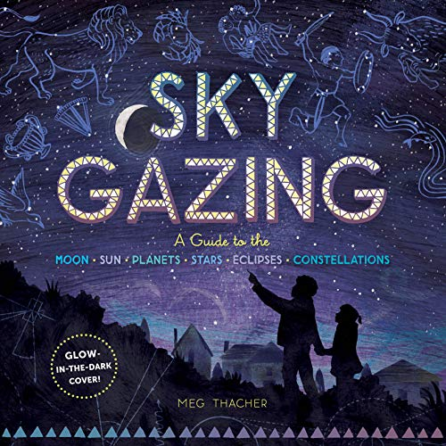 Sky Gazing: A Guide to the Moon, Su…