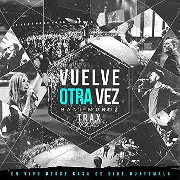 Vuelve Otra Vez Trax (En Vivo)
