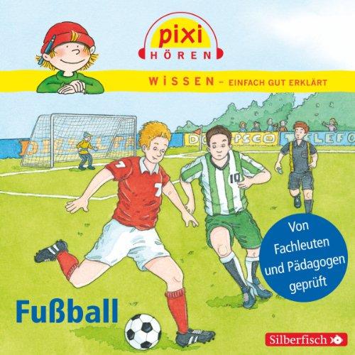 Fußball     Pixi Wissen              Autor:                                                                                                                                 Cordula Thörner,                                                                                        Melle Siegfried                               Sprecher:                                                                                                                                 Philipp Schepmann,                                                                                        Martin Baltscheit                      Spieldauer: 29 Min.     1 Bewertung     Gesamt 5,0