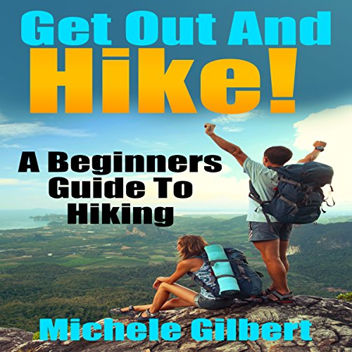 Get Out There and Hike! audiobook cover art