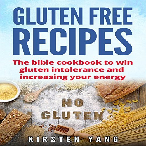 Gluten Free Recipes audiobook cover art