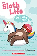 The Sloth Life: Dream On!