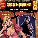 Geister-Schocker – Folge 20: Der Schattenspiegel