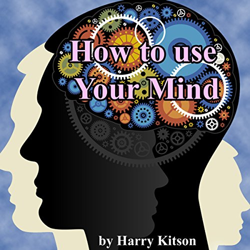 How to Use Your Mind audiobook cover art