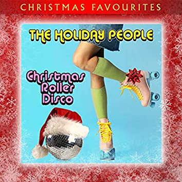 Christmas Favourites - Roller Disco Christmas