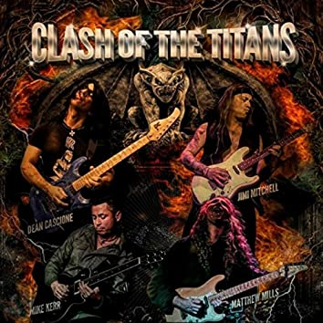 Clash of the Titans (feat. Matthew Mills, Mike Kerr & Dean Cascione)