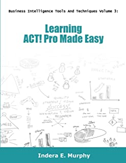 Learning ACT! Pro Made Easy