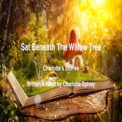 Sat Beneath the Willow Tree cover art