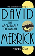 David Merrick: The Abominable Showman: The Unauthorized Biography (Applause Books)
