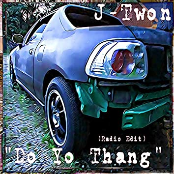 Do Yo Thang (Radio Edit)