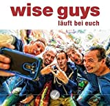 Songtexte von Wise Guys - Läuft bei euch