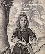 Deaf, Dumb and Brilliant: Johan Thopas, Master Draughtsman
