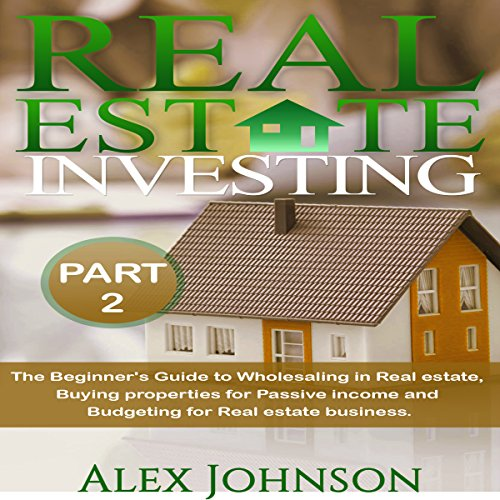Real Estate Investing, Part 2 cover art