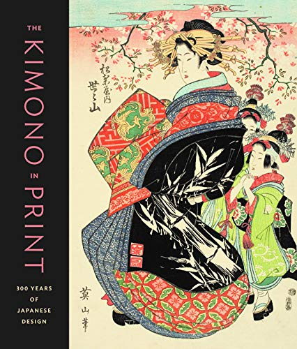 The Kimono in Print: 300 Years of Japanese Design