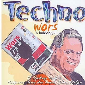 Techno Wors ('n Huldeblyk) (15 Opskop Treffers Uitgevoer Deur Die Boere Orkes Ateljee)