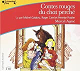 Les Contes Rouges du Chat Perche CD by Ayme Marcel(2004-03-18) - Gallimard Jeune - 01/01/2004