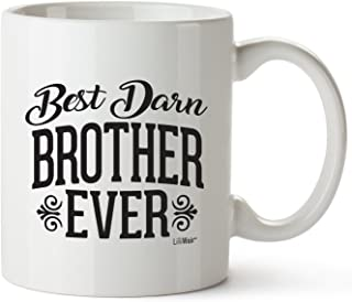Fathers Day Gifts For Brother Gifts Funny Brothers ideas Bro Best Ever Birthday Coffee Mugs Cups San For The Greatest Borther's Birthdays Novelty Cup Ideas, World's Most Awesome Brother Gag Mug