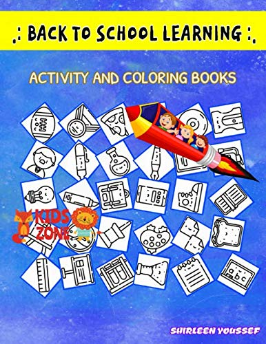 Back To School Learning: 45 Activity Lunchbox, Backpack, Highlighter, Teacher, Sandwich, Book, Microscope, Ruler For Kids Ages 8-12 Image Quiz Words Activity And Coloring Book