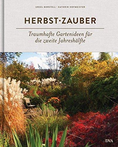 Herbstzauber: Traumhafte Gartenideen für die zweite Jahreshälfte
