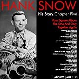 The Hank Snow (1914-1999) History - Chapter Five