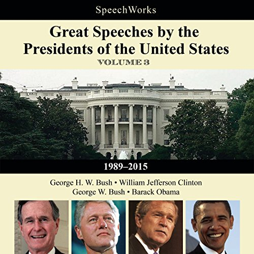 Great Speeches by the Presidents of the United States, Vol. 3     1989-2015              By:                                                                                                                                 SpeechWorks - compilation                               Narrated by:                                                                                                                                 George W. Bush,                                                                                        George H. W. Bush,                                                                                        William Jefferson Clinton,                   and others                 Length: 9 hrs and 43 mins     1 rating     Overall 5.0