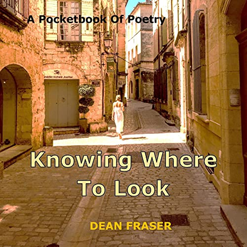 A Pocketbook of Poetry - Knowing Where to Look Audiobook By Dean Fraser cover art