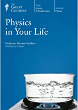 Physics in Your Life