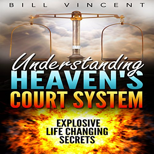 Understanding Heaven's Court System audiobook cover art
